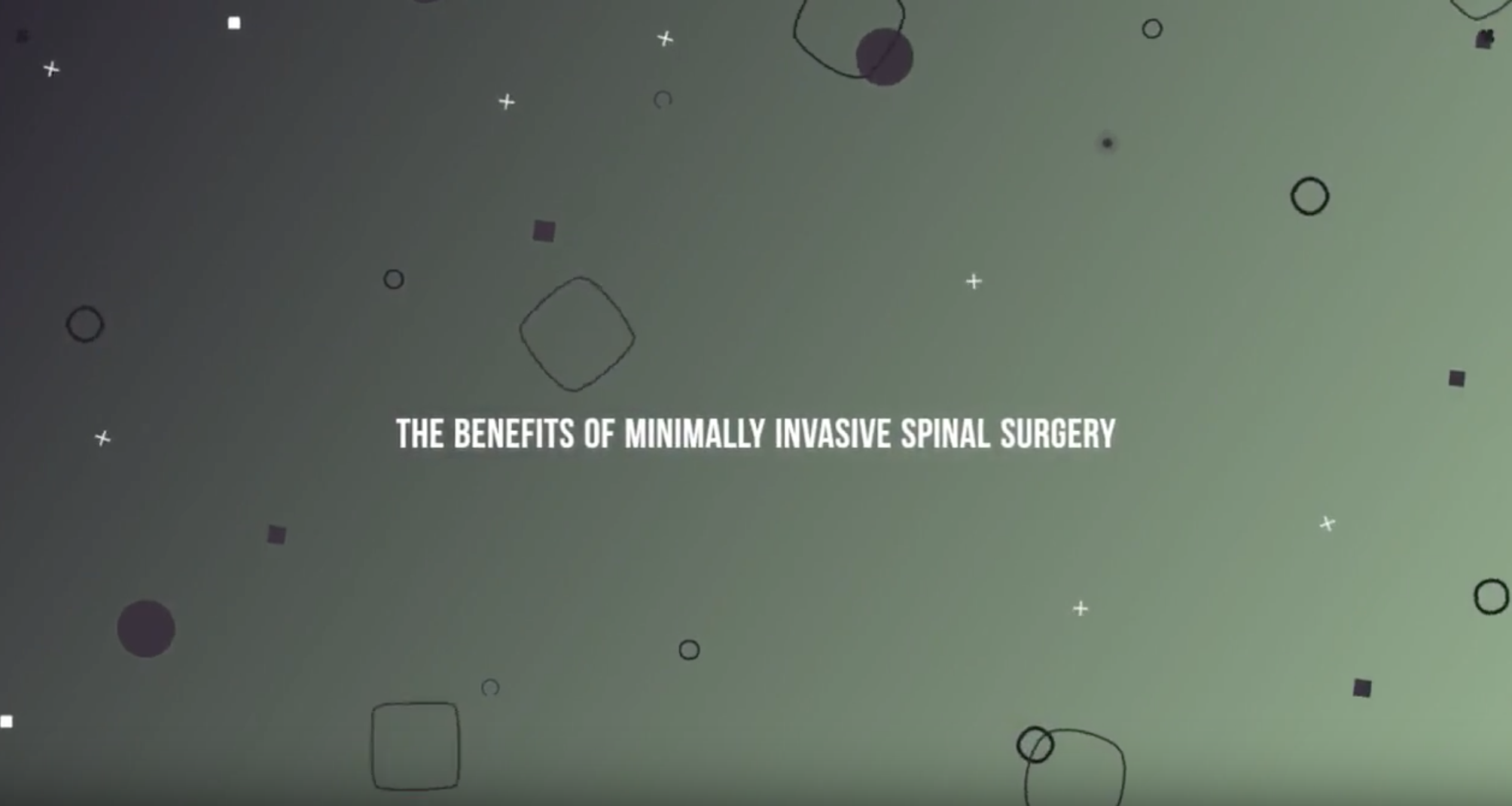 Benefits of Minimally Invasive Spinal Surgery